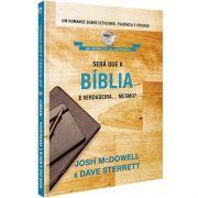 Livro Será que a Bíblia é verdadeira... Mesmo?