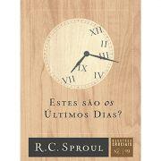 Livro Série Questões Cruciais - Estes São os Últimos Dias? - Nº 19