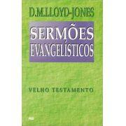 Livro Sermões Evangelísticos - Velho Testamento