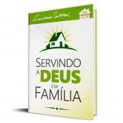 Livro Servindo a Deus em Família