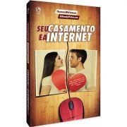 Livro Seu Casamento e a Internet