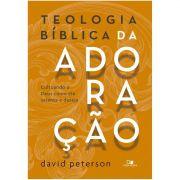 Livro Teologia Bíblica da Adoração
