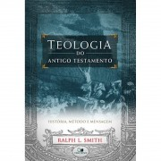 Livro Teologia do Antigo Testamento - Smith