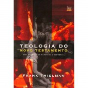 Livro Teologia do Novo Testamento - F. Thielman