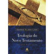 Livro Teologia do Novo Testamento - Ladd