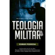 Livro Teologia Militar - Por Ti Daria,a Vida Minha