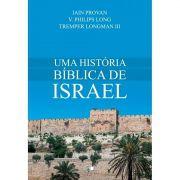 Livro Uma História Bíblica de Israel