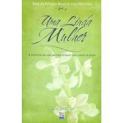 Livro Uma Linda Mulher - Série de Estudos Bíblicos Para Mulheres