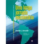 Livro Uma Longa Jornada Missionária