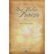 Livro Uma Mulher Com Propósito - Série de Estudos Bíblicos Para Mulheres