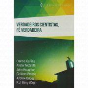 Livro Verdadeiros Cientistas, Fé Verdadeira