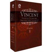 Livro Vincent - Estudo no Vocabulário Grego do Novo Testamento - VOL 2