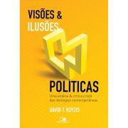 Livro Visões e Ilusões Políticas