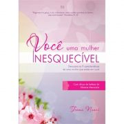 Livro Você - Uma Mulher Inesquecível