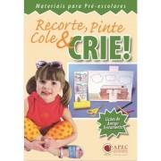 Recorte, Pinte, Cole E Crie - Antigo Testamento - Materiais Para Pré-Escolares
