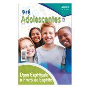 Revista Escola Dominical | Lições Bíblicas - Pré-Adolescentes (2º Trimestre - 2020)