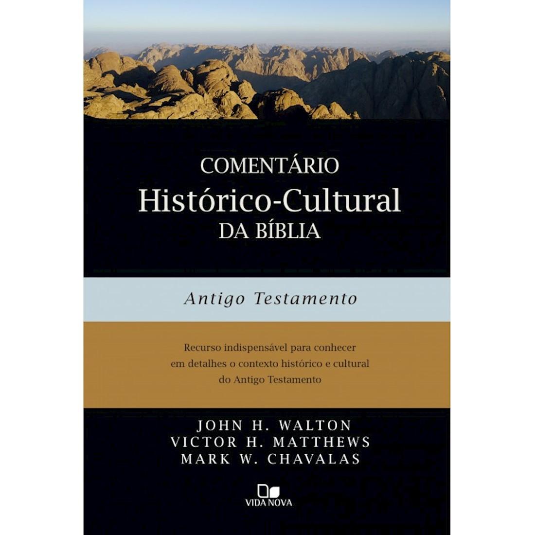 Comentário Histórico-cultural da Bíblia Antigo Testamento
