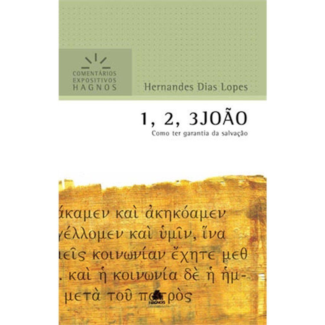 Livro 1, 2, 3 João   Comentários Expositivos Hagnos