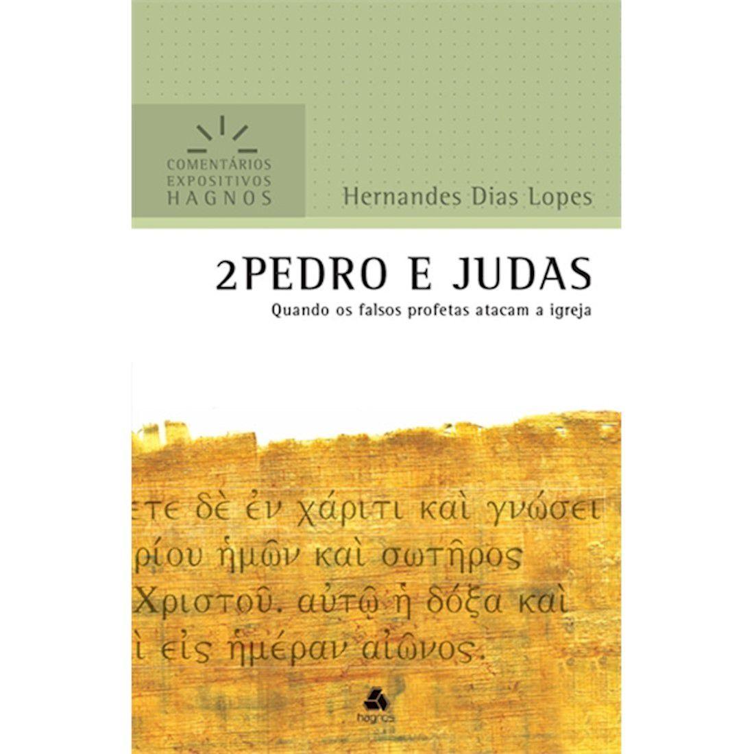 Livro 2 Pedro e Judas | Comentários Expositivos Hagnos