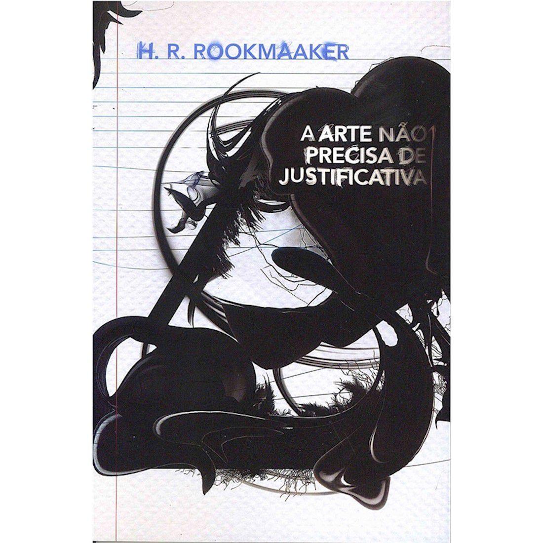 Livro A Arte Não Precisa de Justificativa