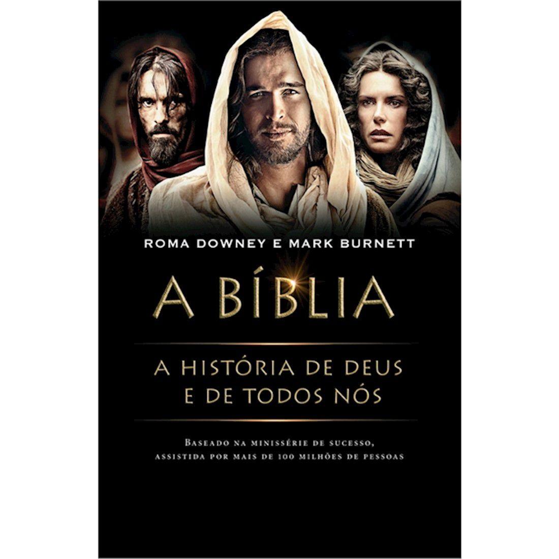Livro A Bíblia: A História de Deus e de Todos Nós