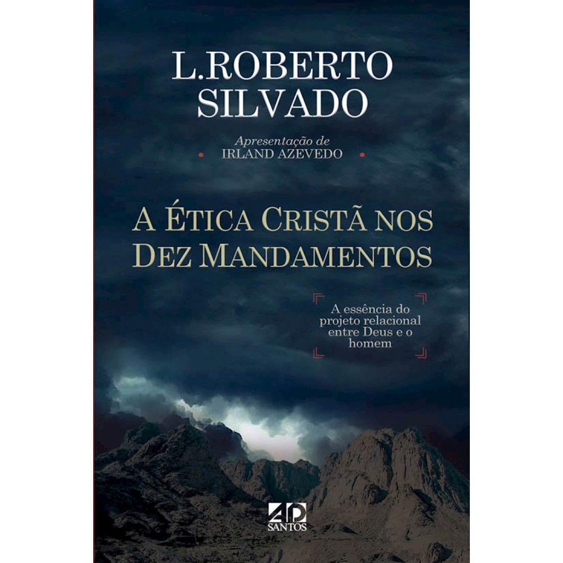 Livro A Ética Cristã nos Dez Mandamentos
