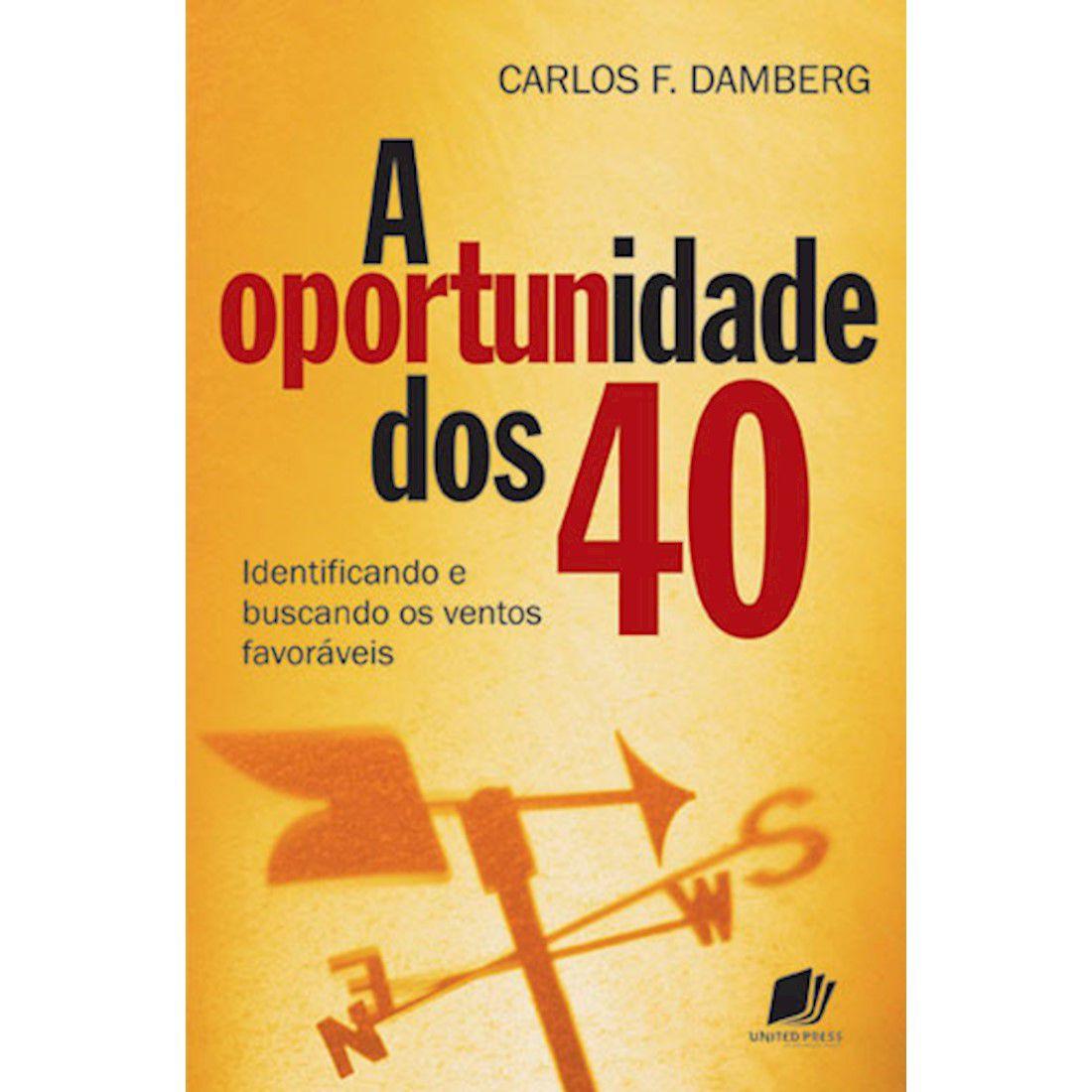 Livro A Oportunidade dos 40