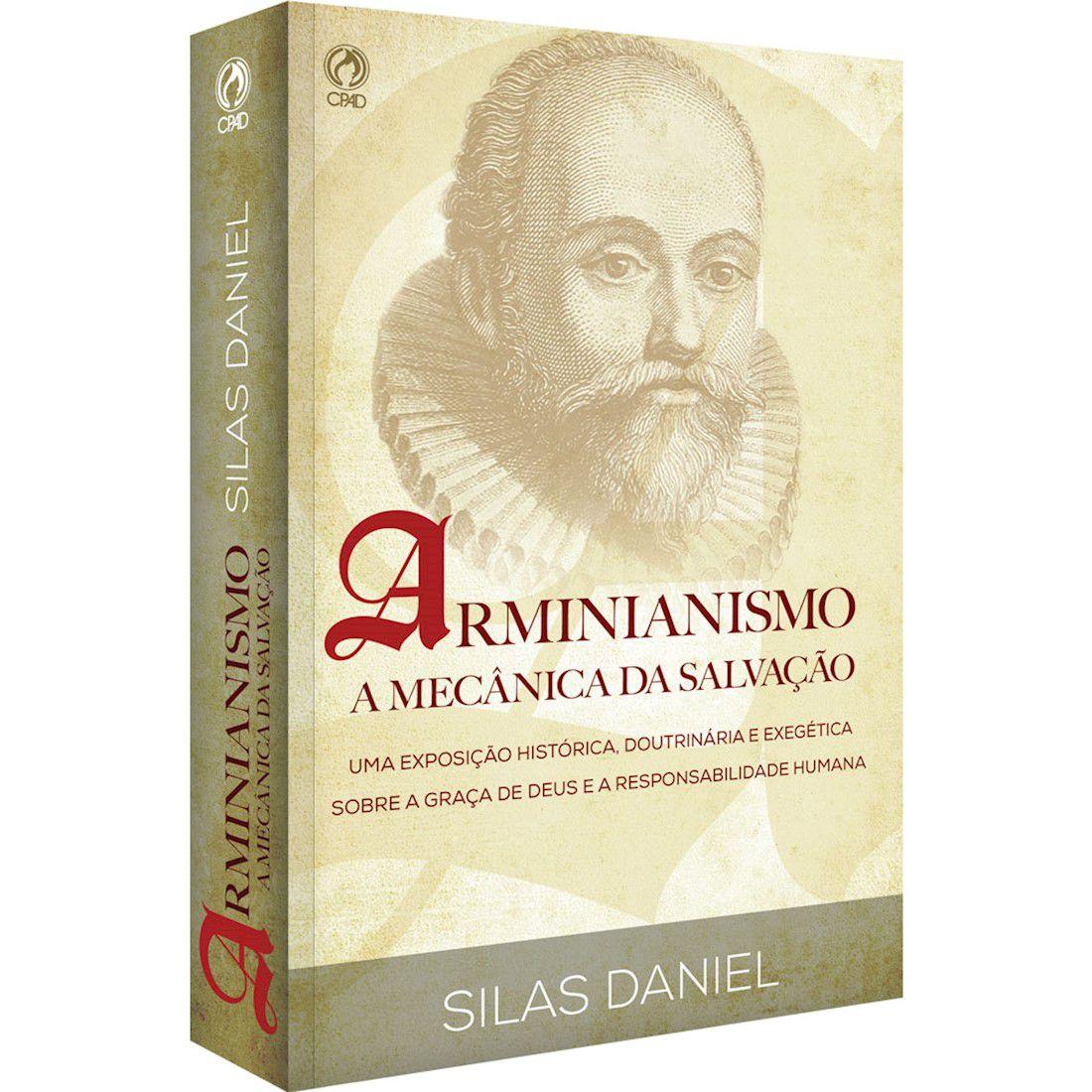 Livro Arminianismo - A Mecânica da Salvação