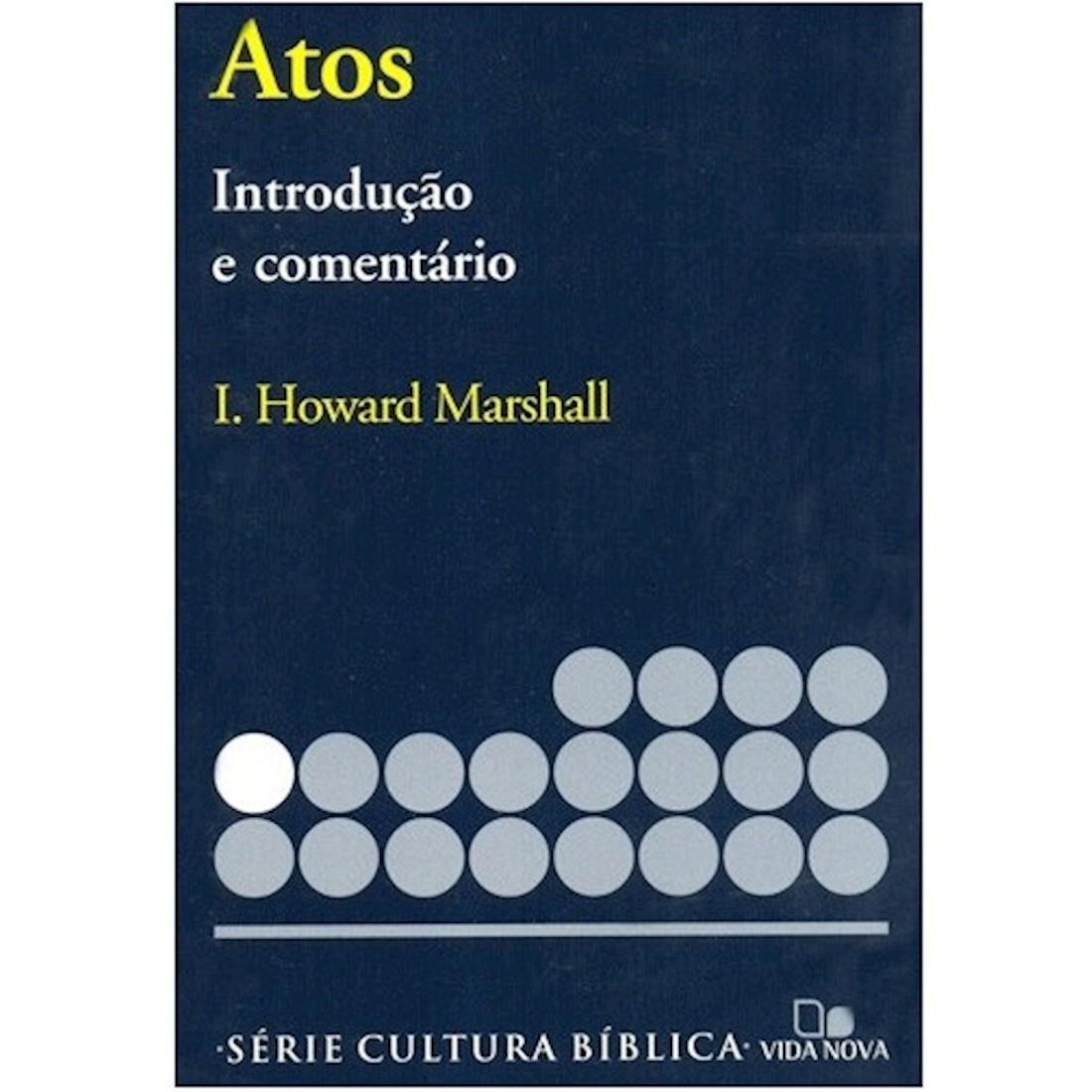 Livro Atos - Introdução e Comentário Novo Testamento