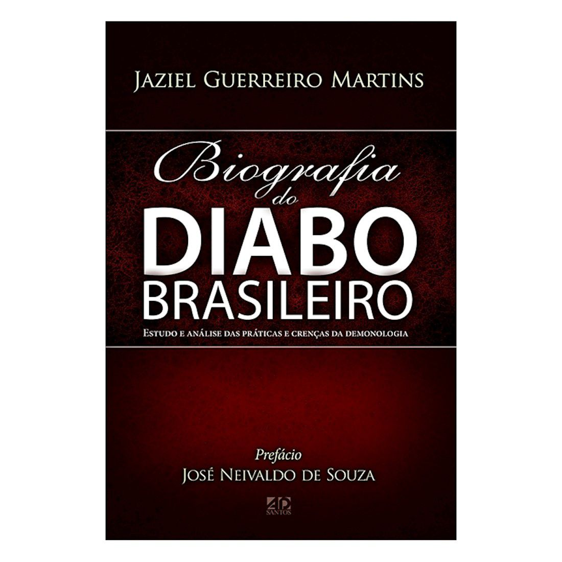 Livro Biografia do Diabo Brasileiro