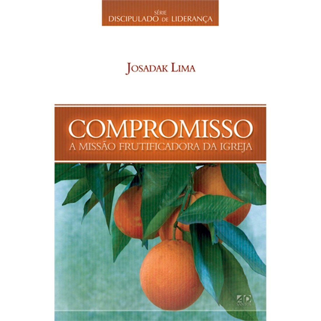 Livro Compromisso   Série Discipulado de Liderança