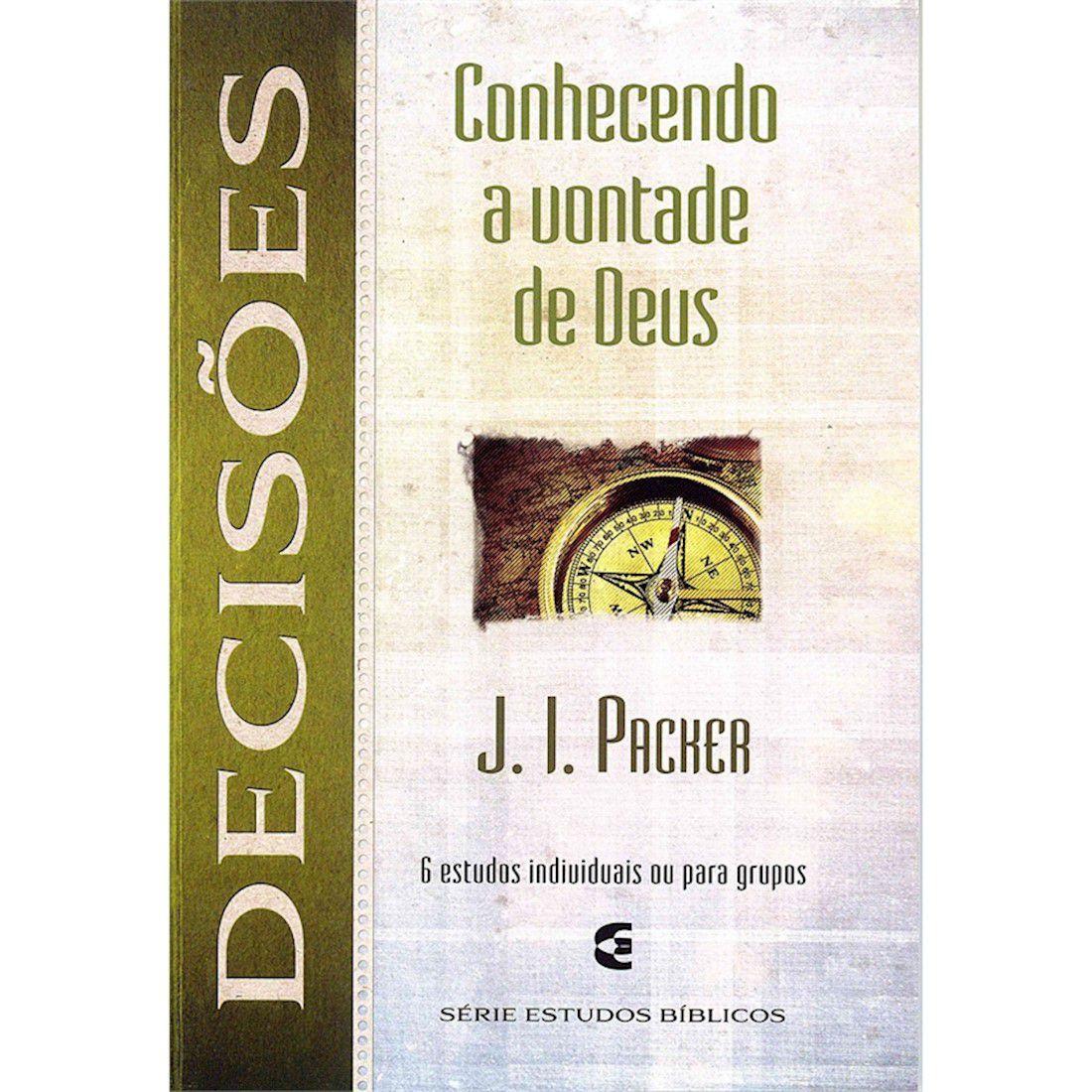 Livro Conhecendo a Vontade de Deus - Decisões
