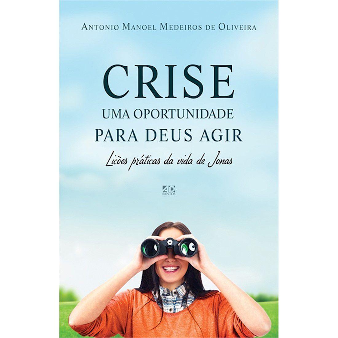 Livro Crise - Uma Oportunidade para Deus agir