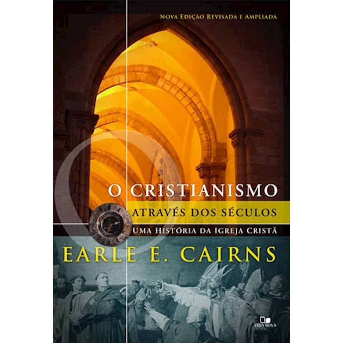 Livro Cristianismo Através dos Séculos