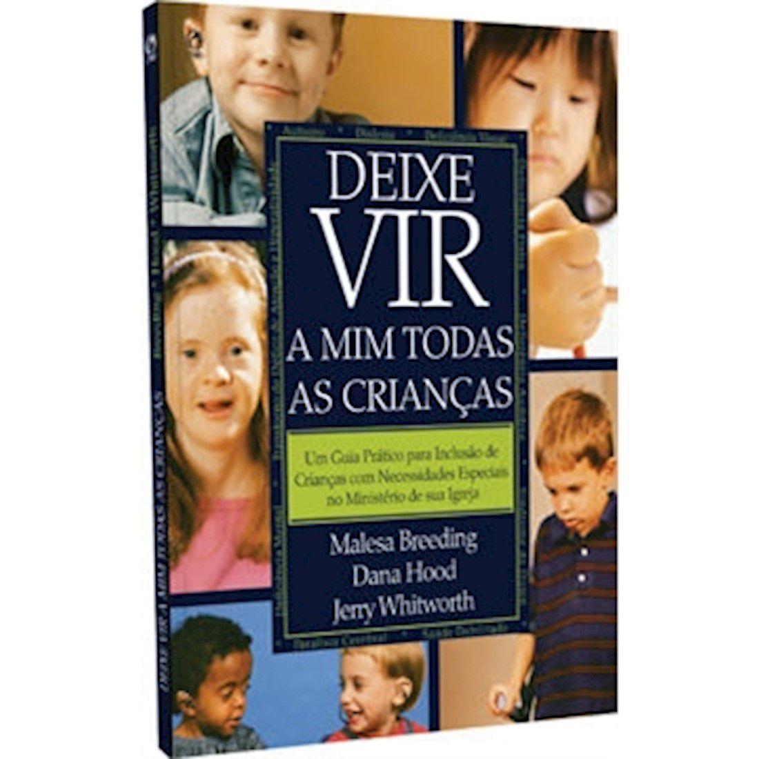 Livro Deixe vir a Mim Todas as Crianças