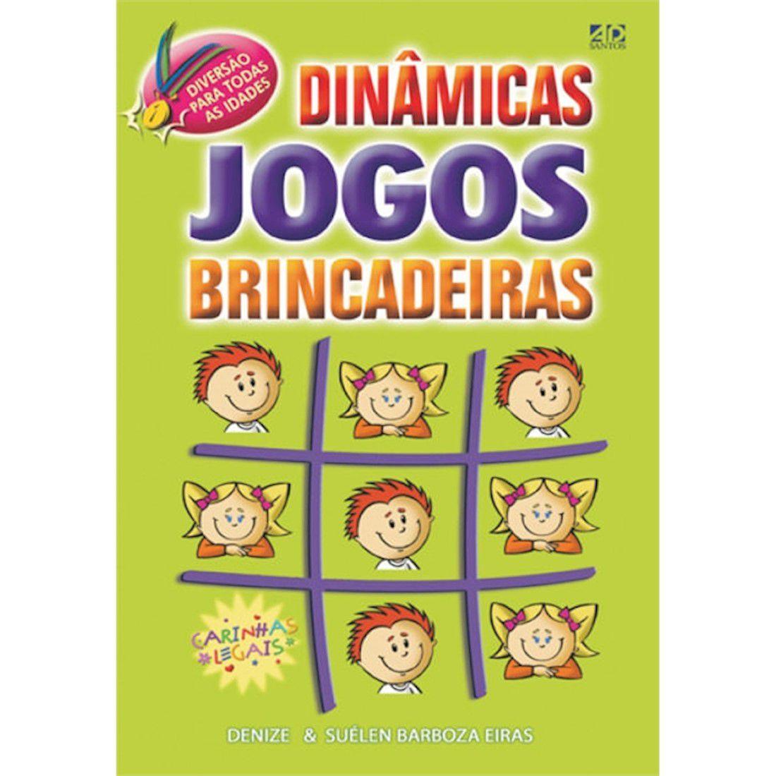 Livro Dinâmicas, Jogos e Brincadeiras