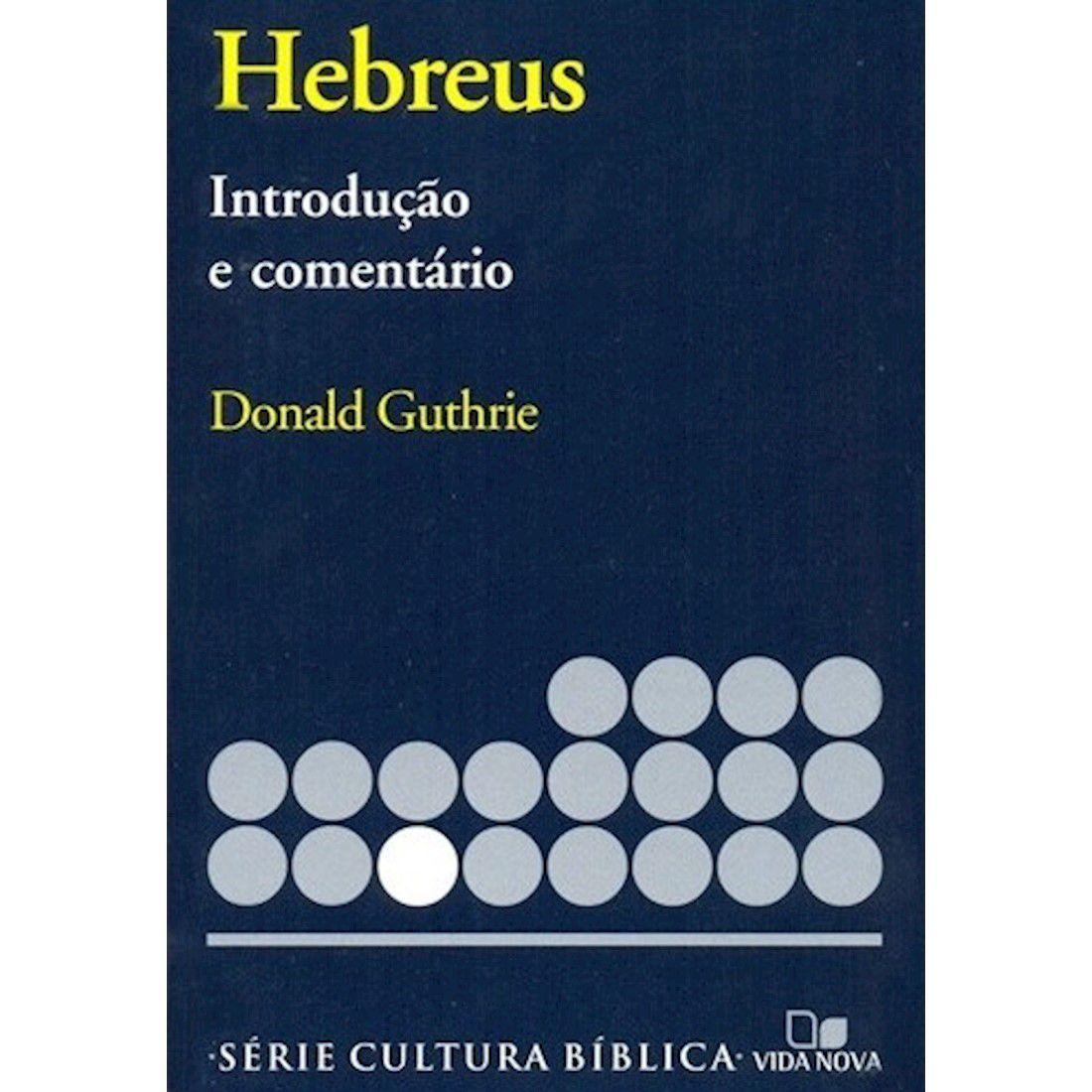 Livro Hebreus - Introdução e Comentário Novo Testamento