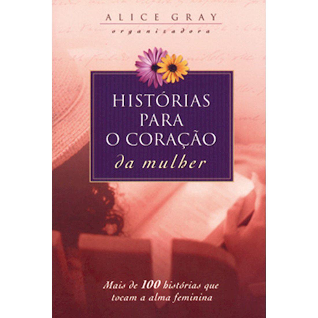 Livro Histórias para o Coração da Mulher