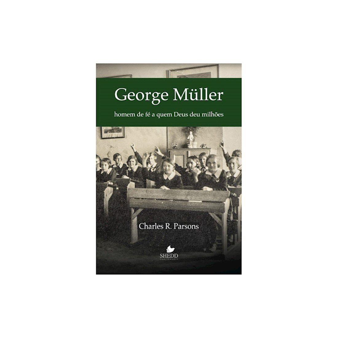 Livro Homem de Fé - George Müller