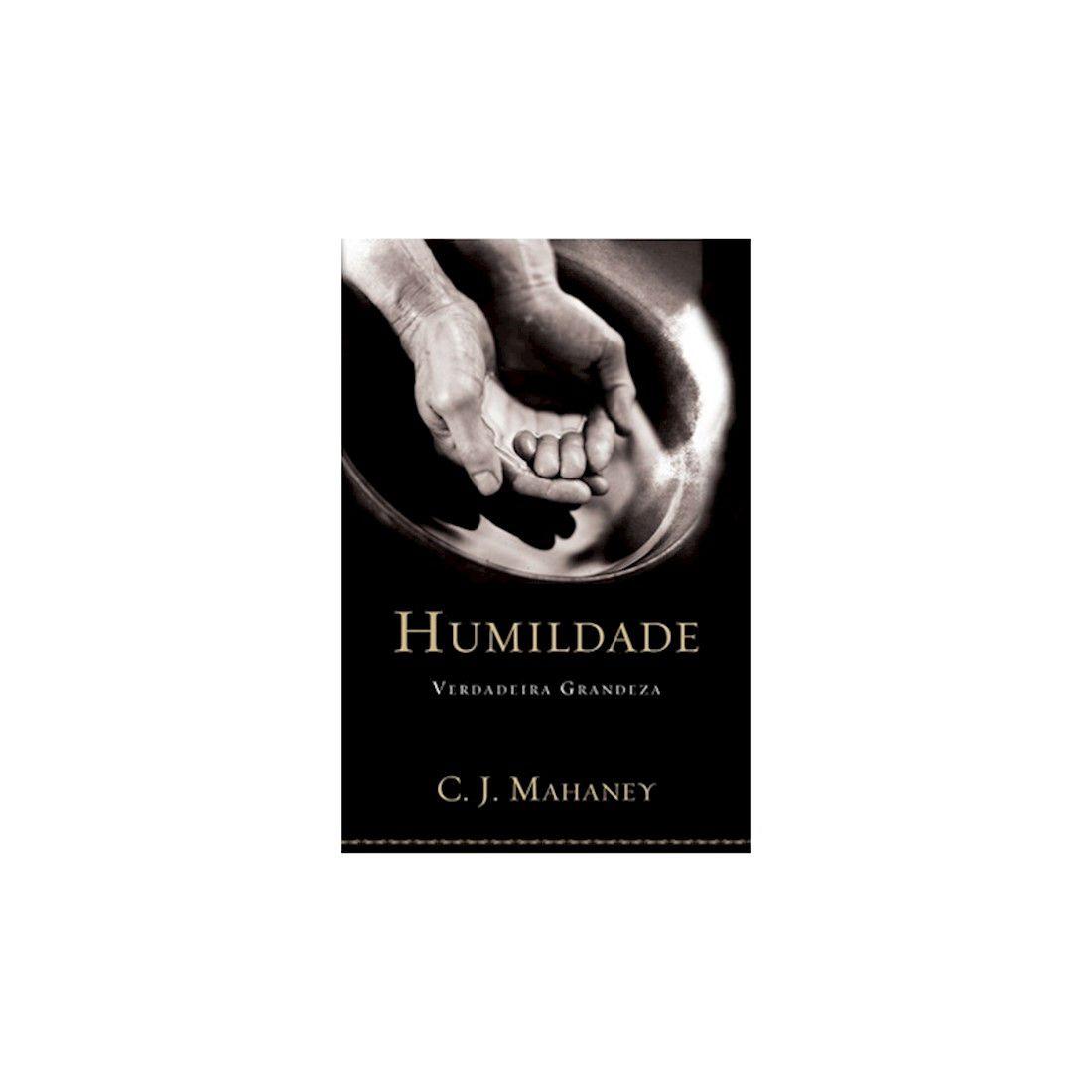 Livro Humildade - Verdadeira Grandeza