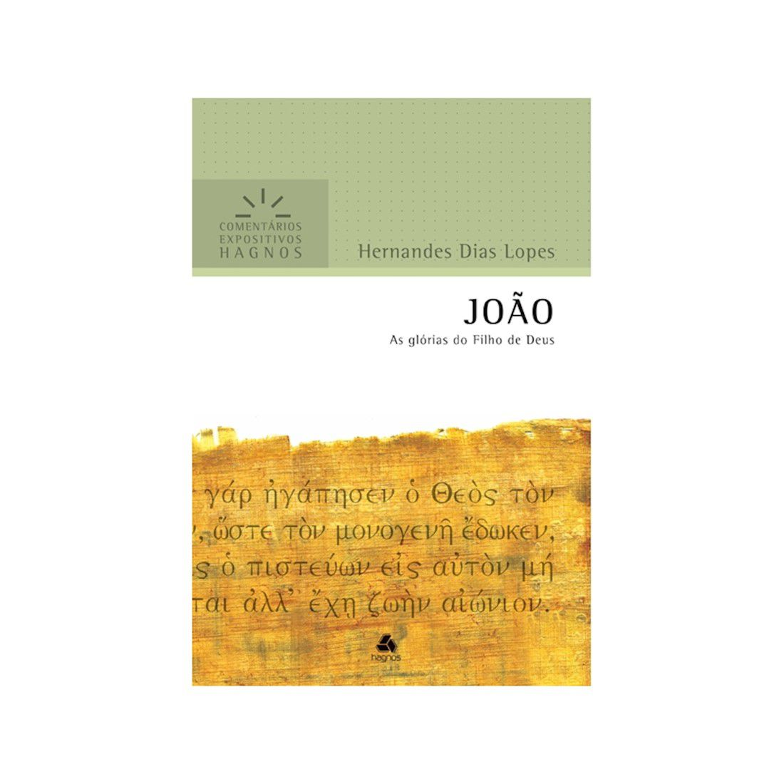 Livro João | Comentários Expositivos Hagnos