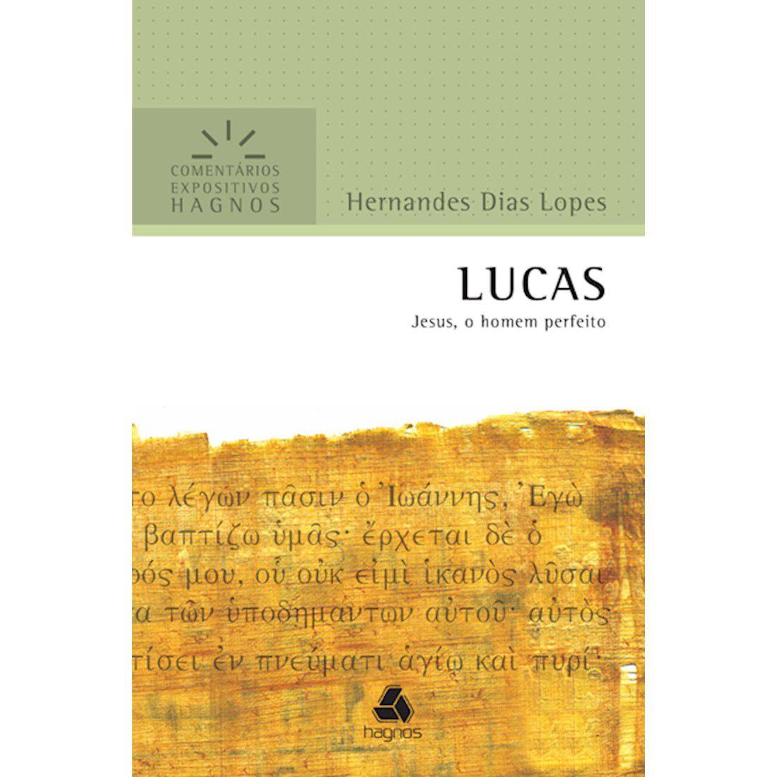 Livro Lucas   Comentários Expositivos Hagnos