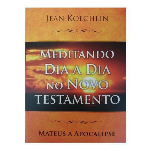 Livro Meditando Dia a Dia no Novo Testamento