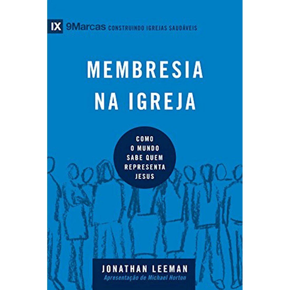 Livro Membresia na igreja - Série 9Marcas