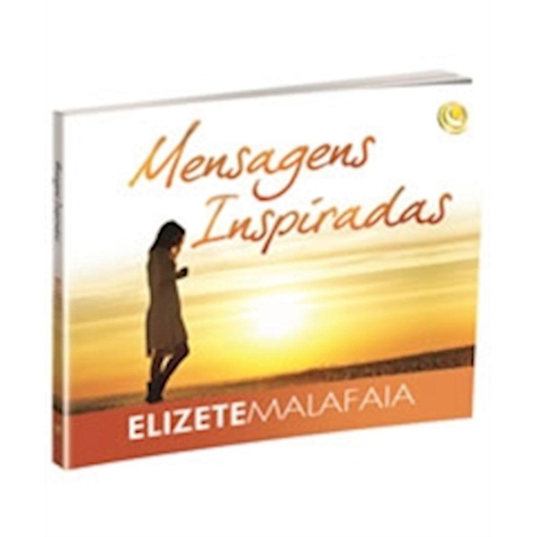 Livro Mensagens Inspiradas - Elizete Malafaia