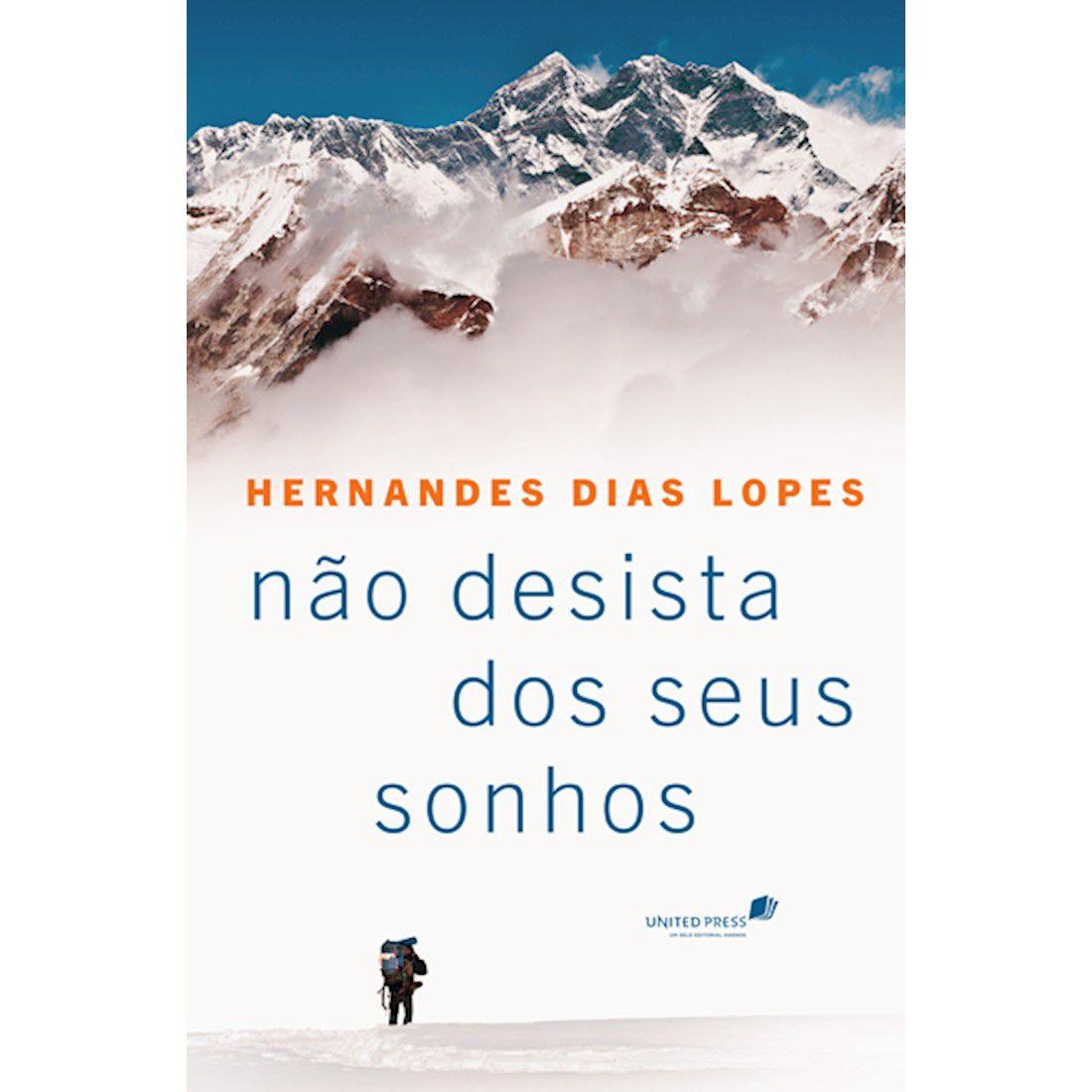 Livro Não Desista dos Seus Sonhos (Trilogia Encorajamento)
