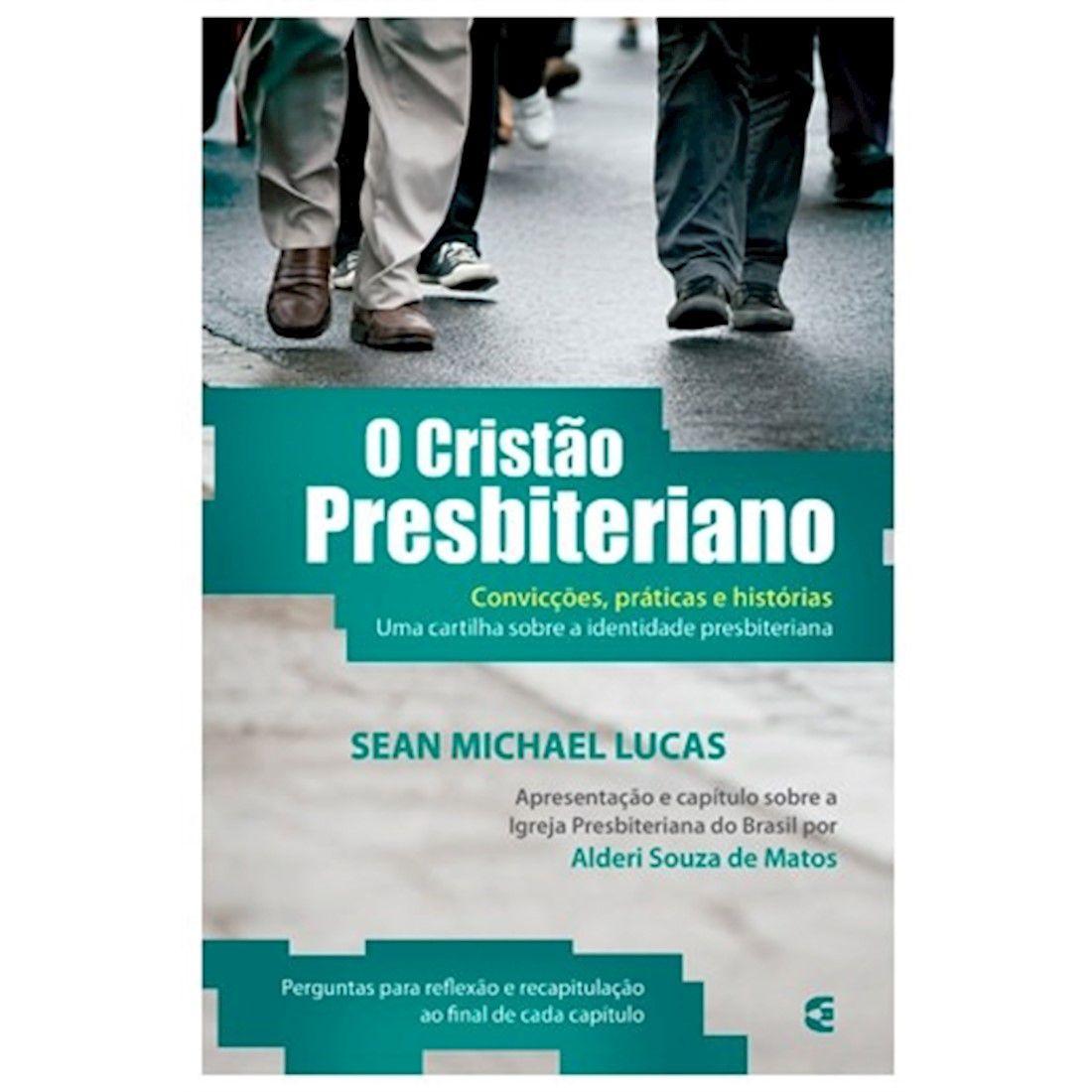 Livro O Cristão Presbiteriano