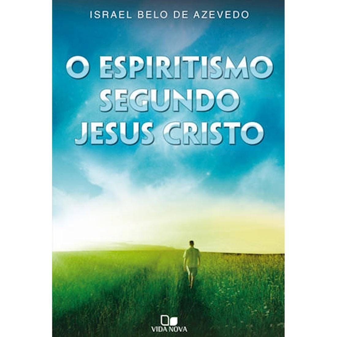 Livro O Espiritismo Segundo Jesus Cristo