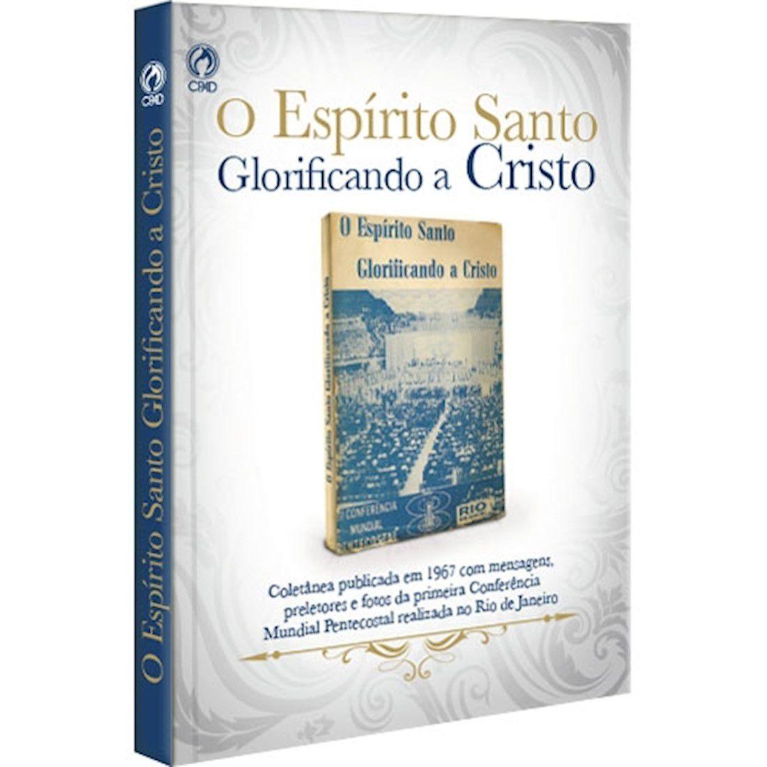 Livro O Espírito Santo Glorificando A Cristo