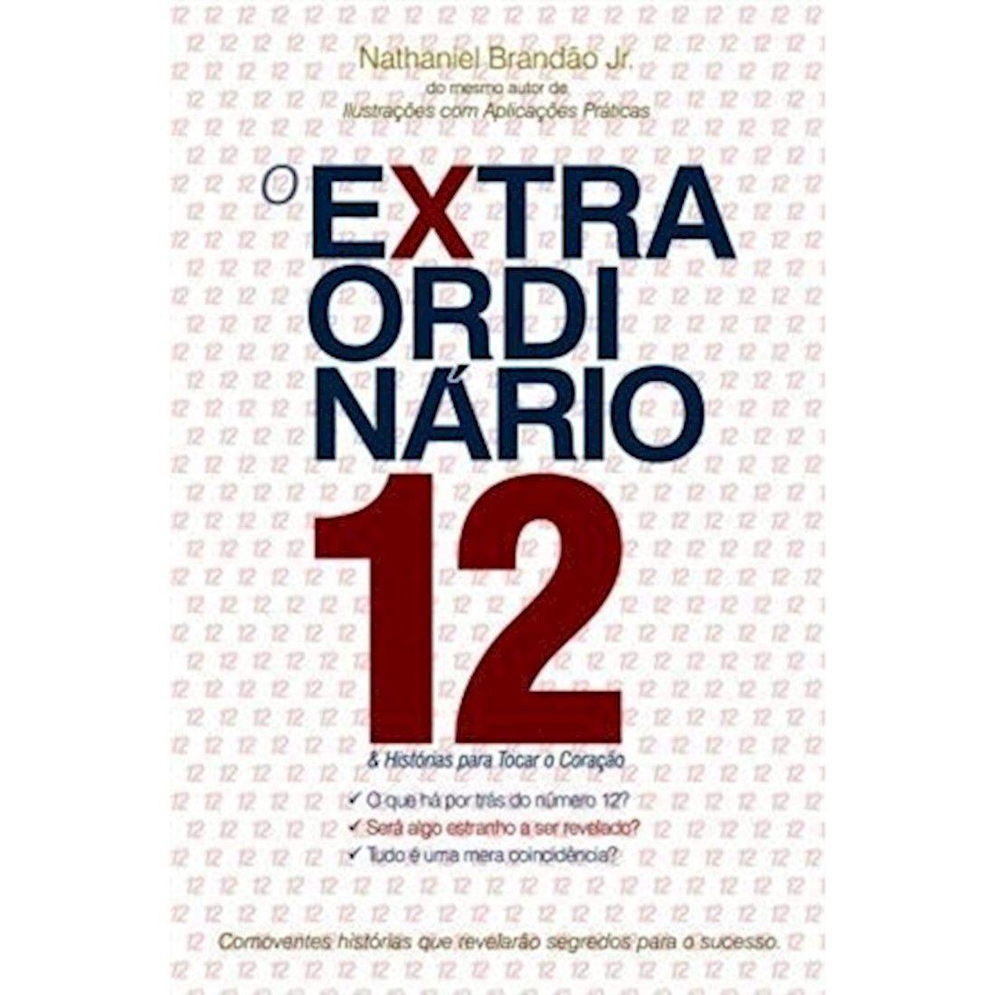 Livro O Extraordinário 12 & Histórias para tocar o Coração